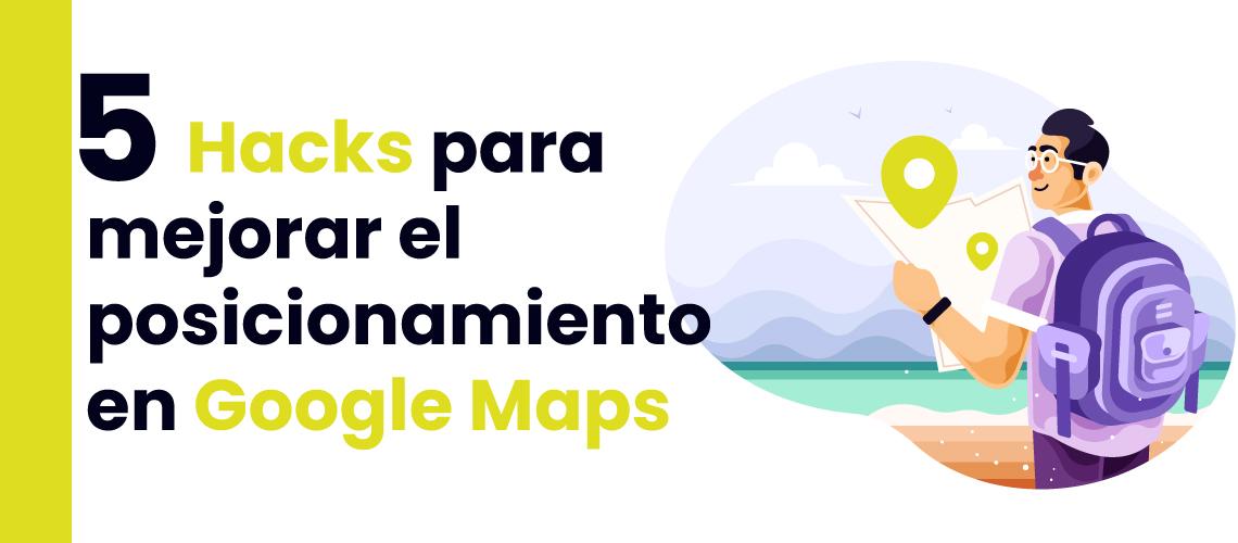 mejorar posicionamiento en google maps growth hacking